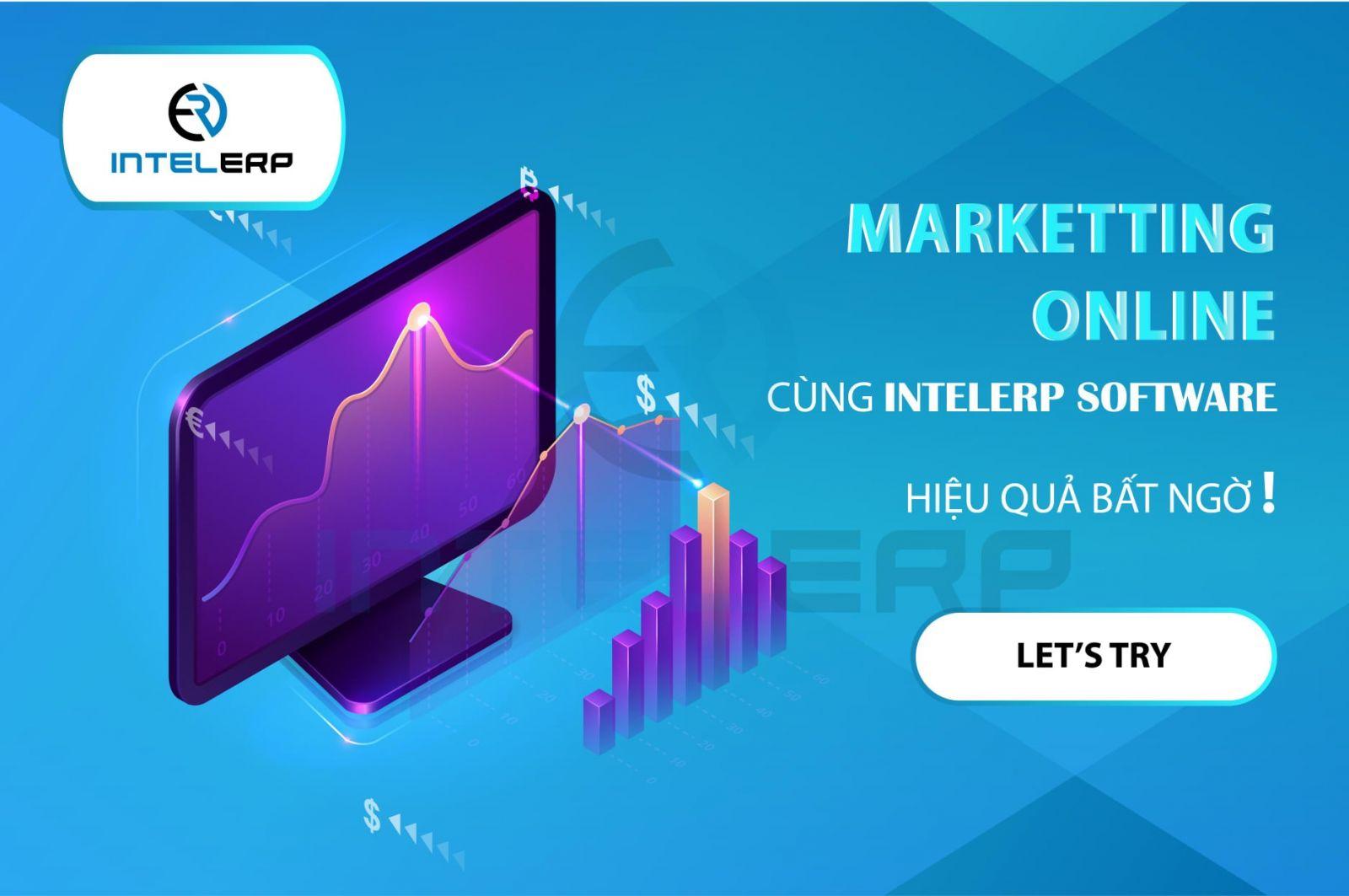 Marketing Online cùng IntelERP Softwares Hiệu quả bất ngờ