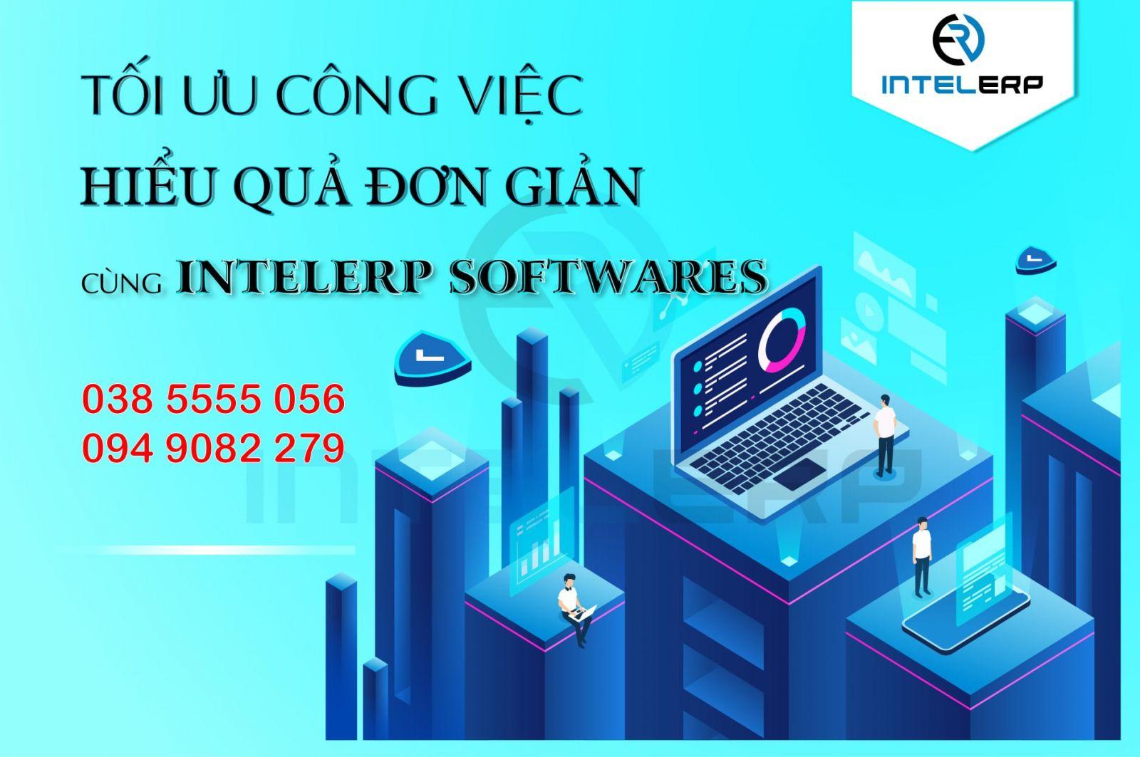 Tối ưu công việc hiệu quả đơn giản cùng IntelERP Softwares