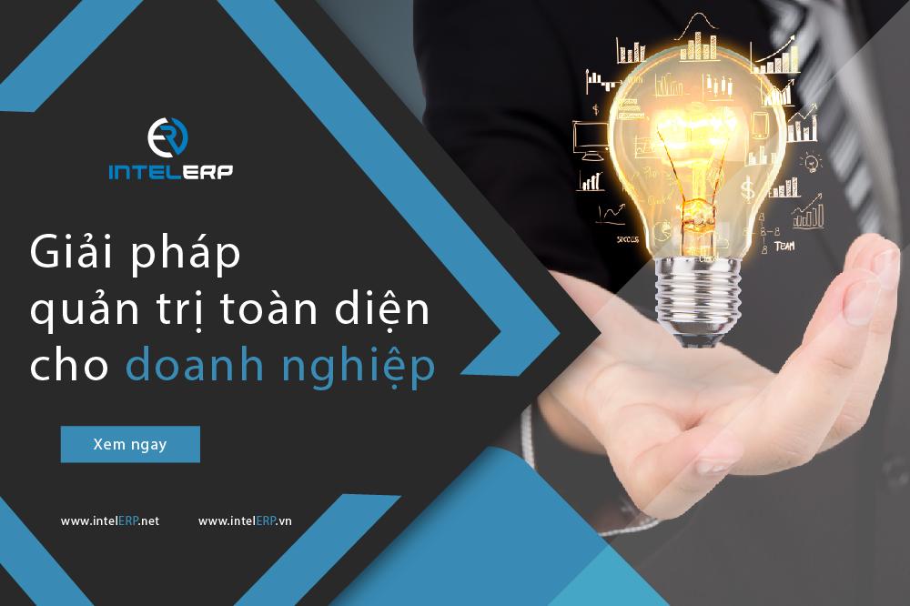 Phần mềm IntelERP - giải pháp quản trị toàn diện cho doanh nghiệp